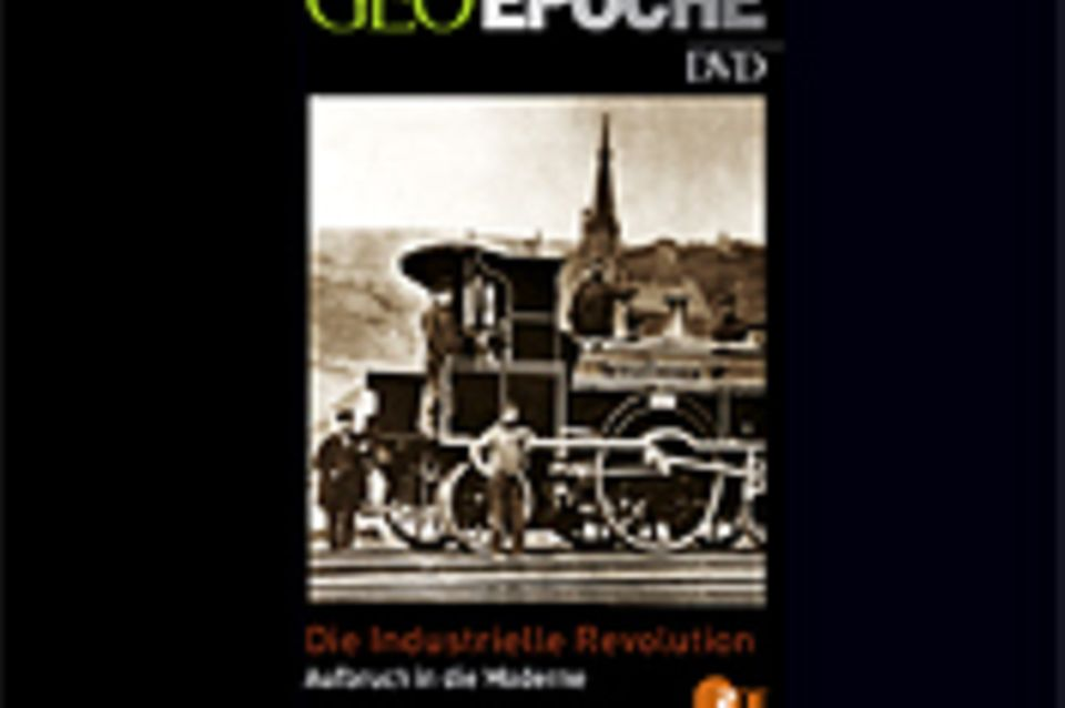 Industrielle Revolution: GEOEPOCHE DVD - Die Industrielle Revolution