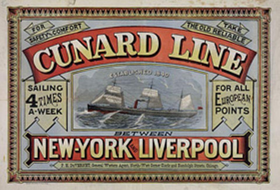 Industrielle Revolution: Die Verbindung der britischen Cunard Line über den Atlantik gilt als schnell, sicher und komfortabel: Werbeplakat, um 1875