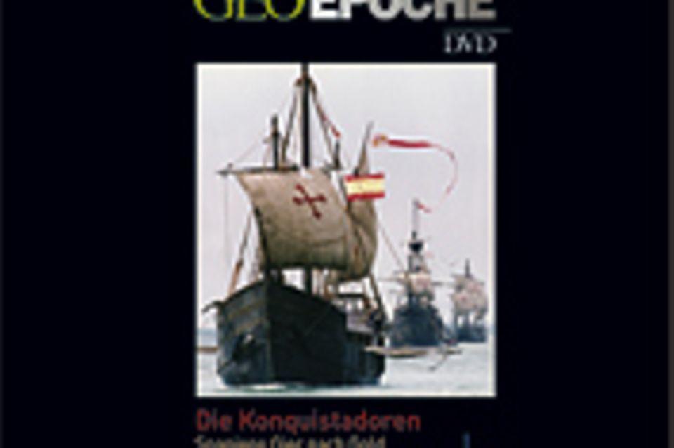 spanische Geschichte: GEOEPOCHE DVD - Die Konquistadoren