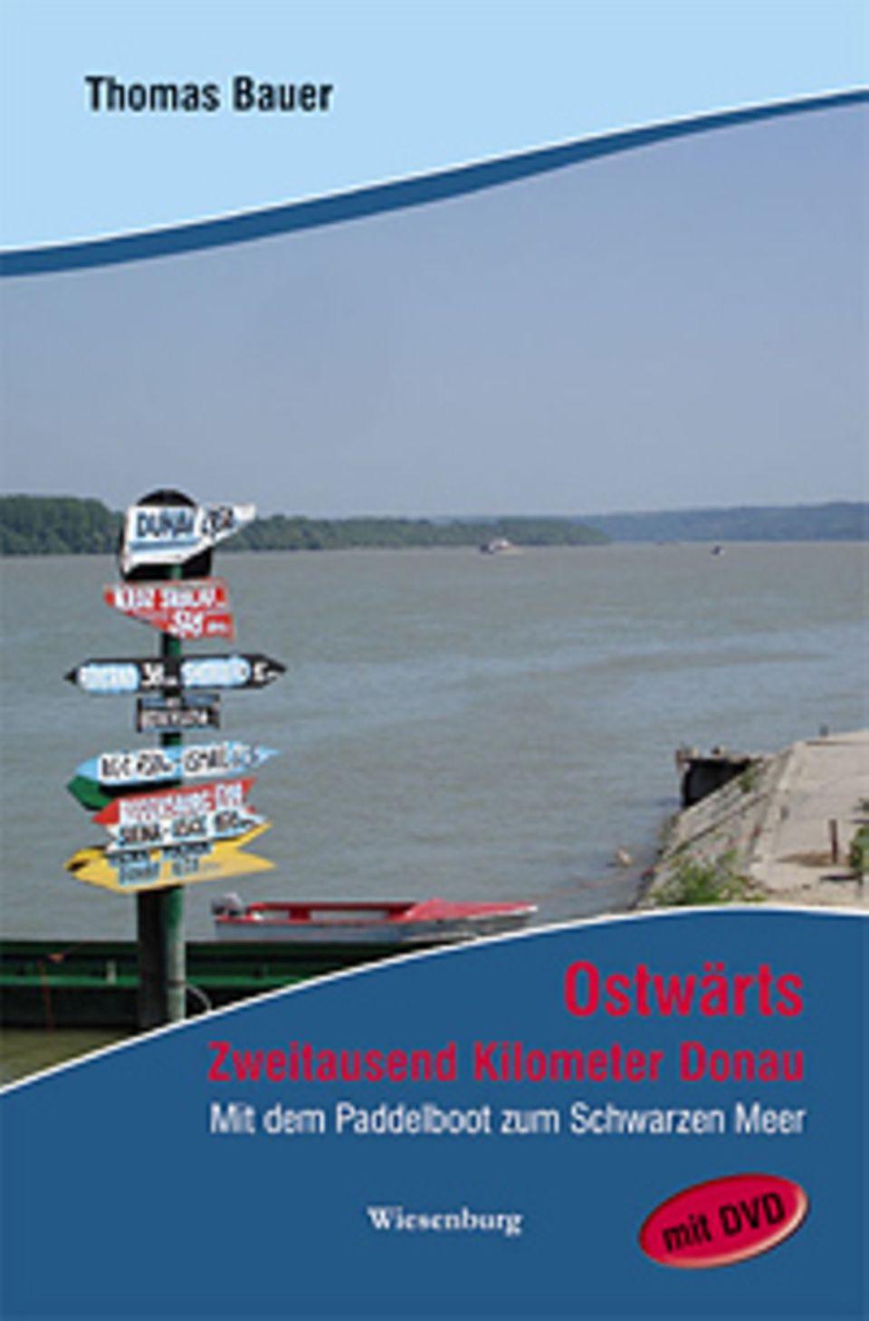 Donau: Mit dem Kajak bis zum Schwarzen Meer