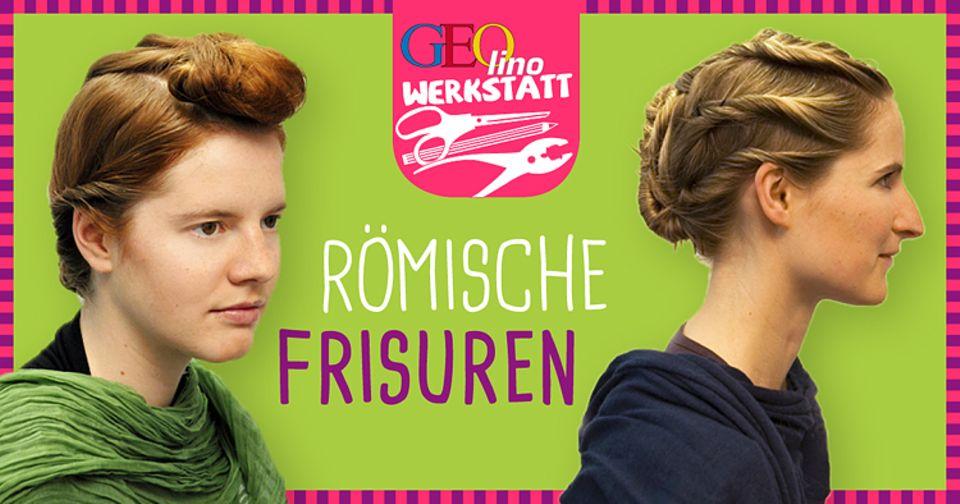 Verkleiden: Frisuren: Gestylt wie die Römerin von Welt