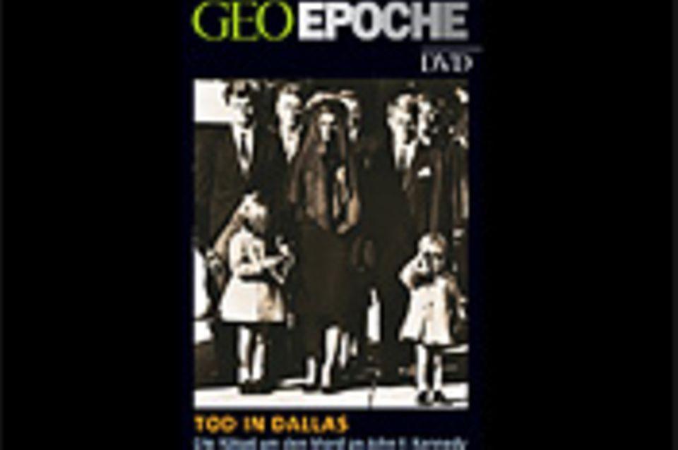 GEOEPOCHE-DVD: Tod in Dallas