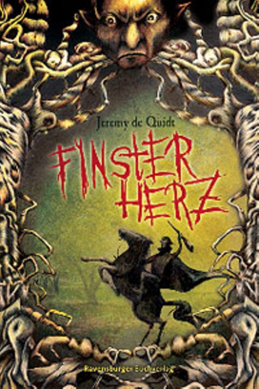 """Bücher: """"Finsterherz"""" von Jeremy de Quidt"""