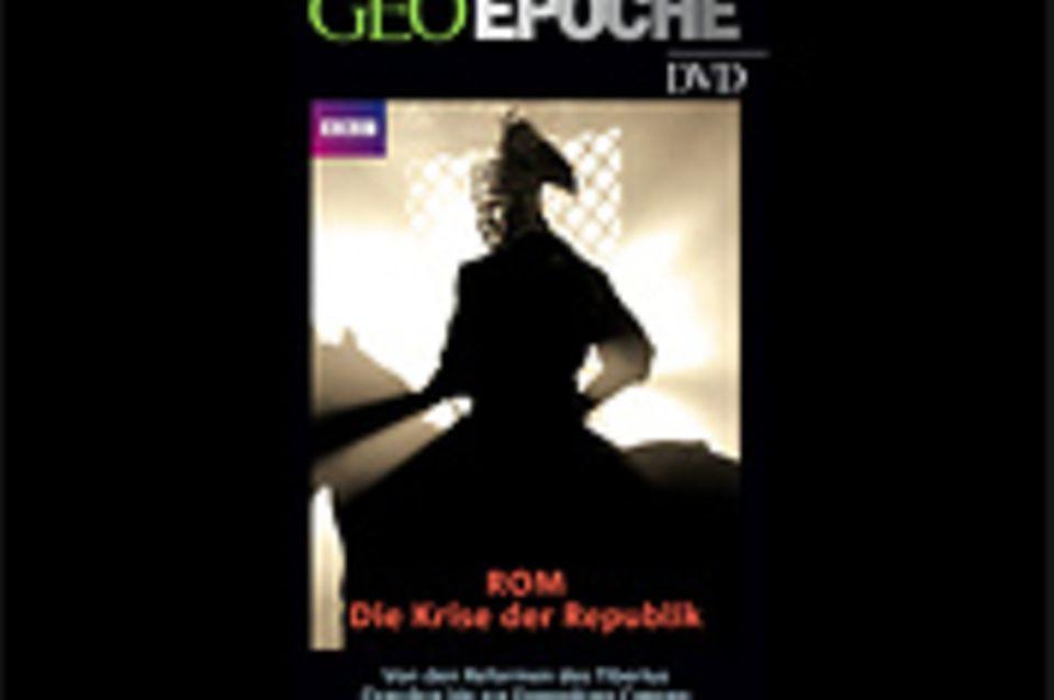 GEOEPOCHE-DVD: Rom - Die Krise der Republik