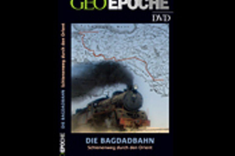 GEOEPOCHE-DVD: Die Bagdadbahn