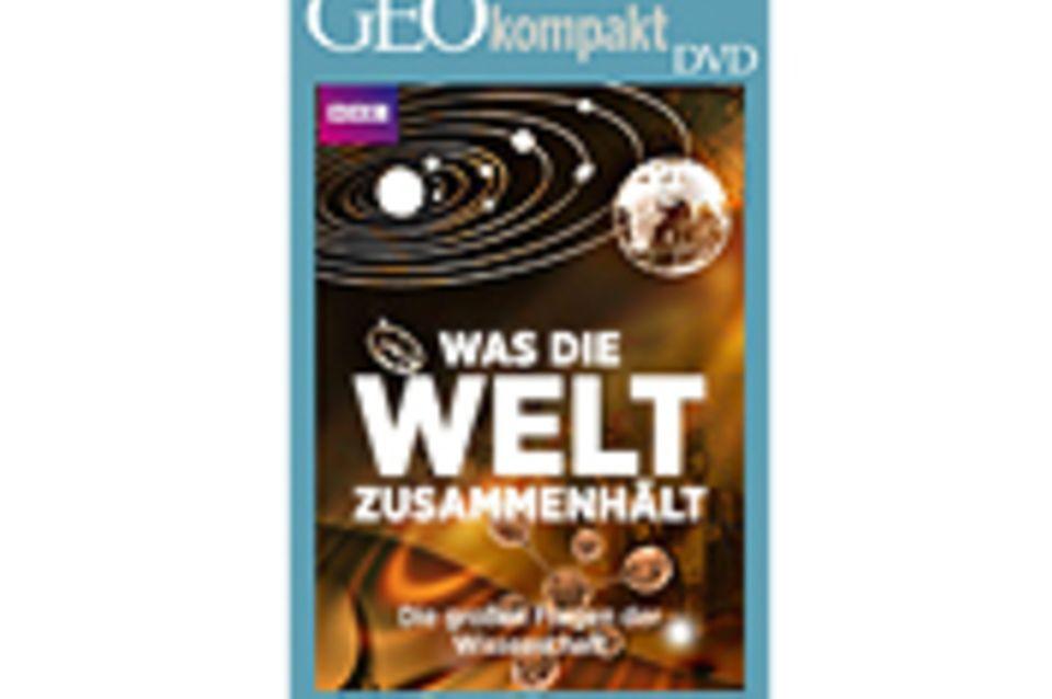 GEOkompakt-DVD: Was die Welt zusammenhält