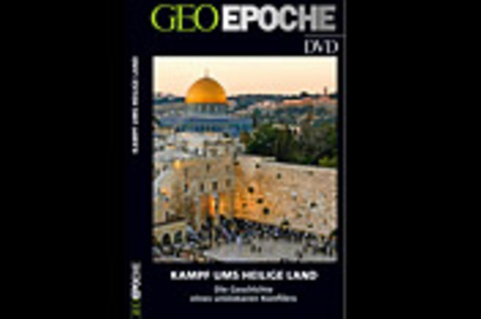 GEOEPOCHE-DVD: Kampf ums Heilige Land