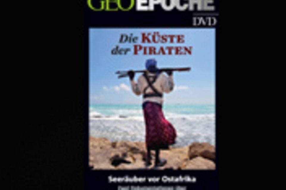 Seeräuber vor Afrika: GEOEPOCHE-DVD: Die Küste der Piraten