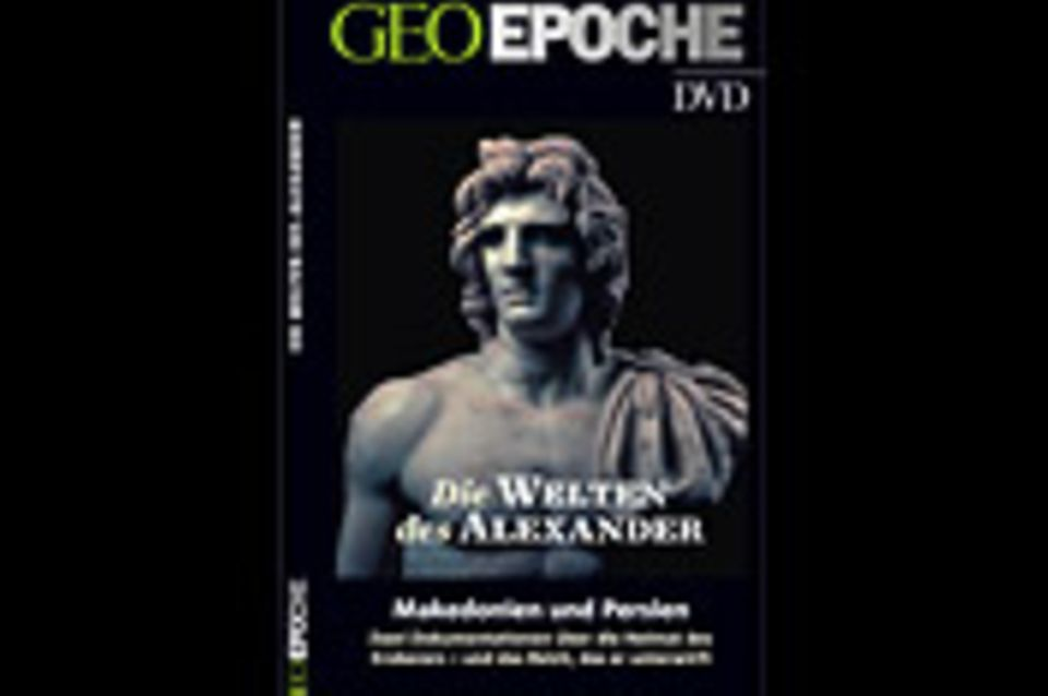 Makedonien und Persien: GEOEPOCHE-DVD: Die Welten des Alexander