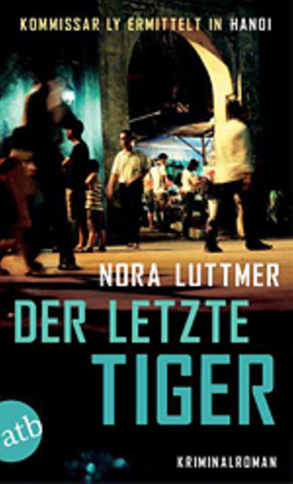 Illegaler Tierhandel: Nora Luttmer Der letzte Tiger Aufbau Verlag 2013 275 Seiten, 9,99 Euro