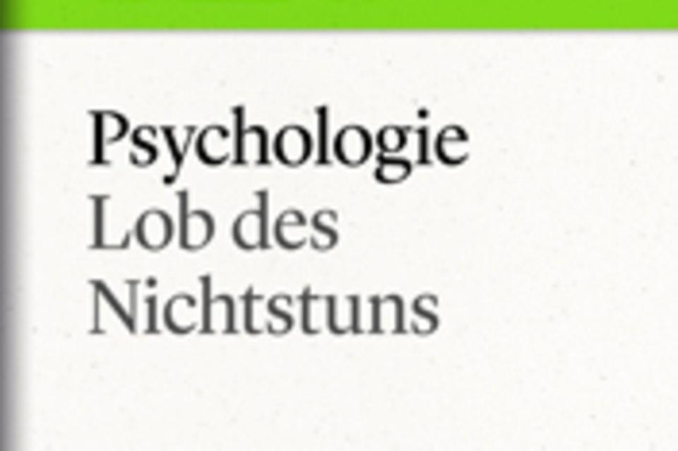 "Lob des Nichtstuns: GEO eBook ""Faulheit"""