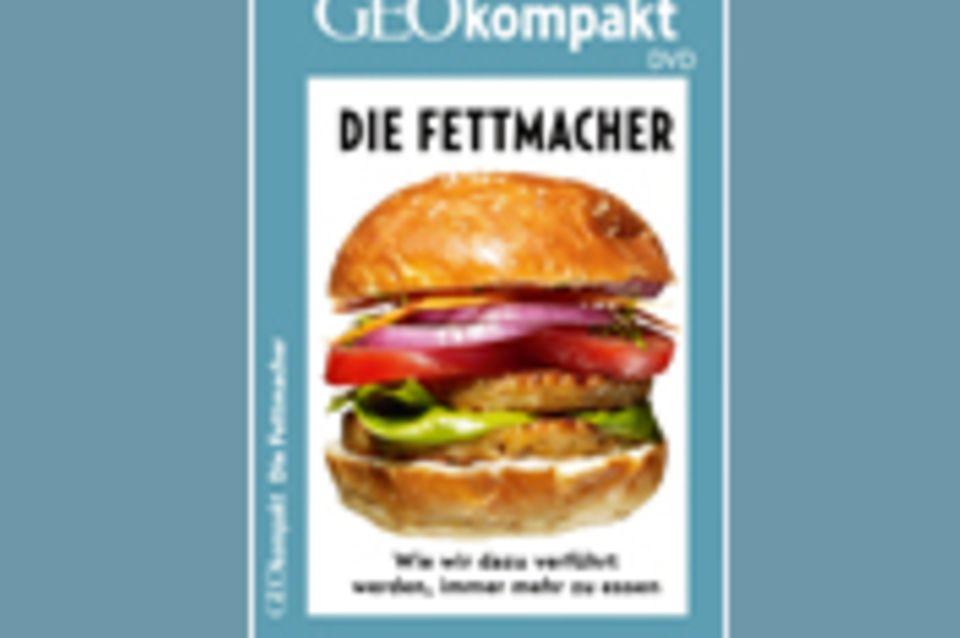 Gesunde Ernährung: GEOkompakt-DVD: Die Fettmacher