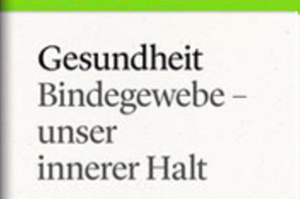 """Bindegewebe: Unser innerer Halt: GEO eBook """"Bindegewebe"""""""