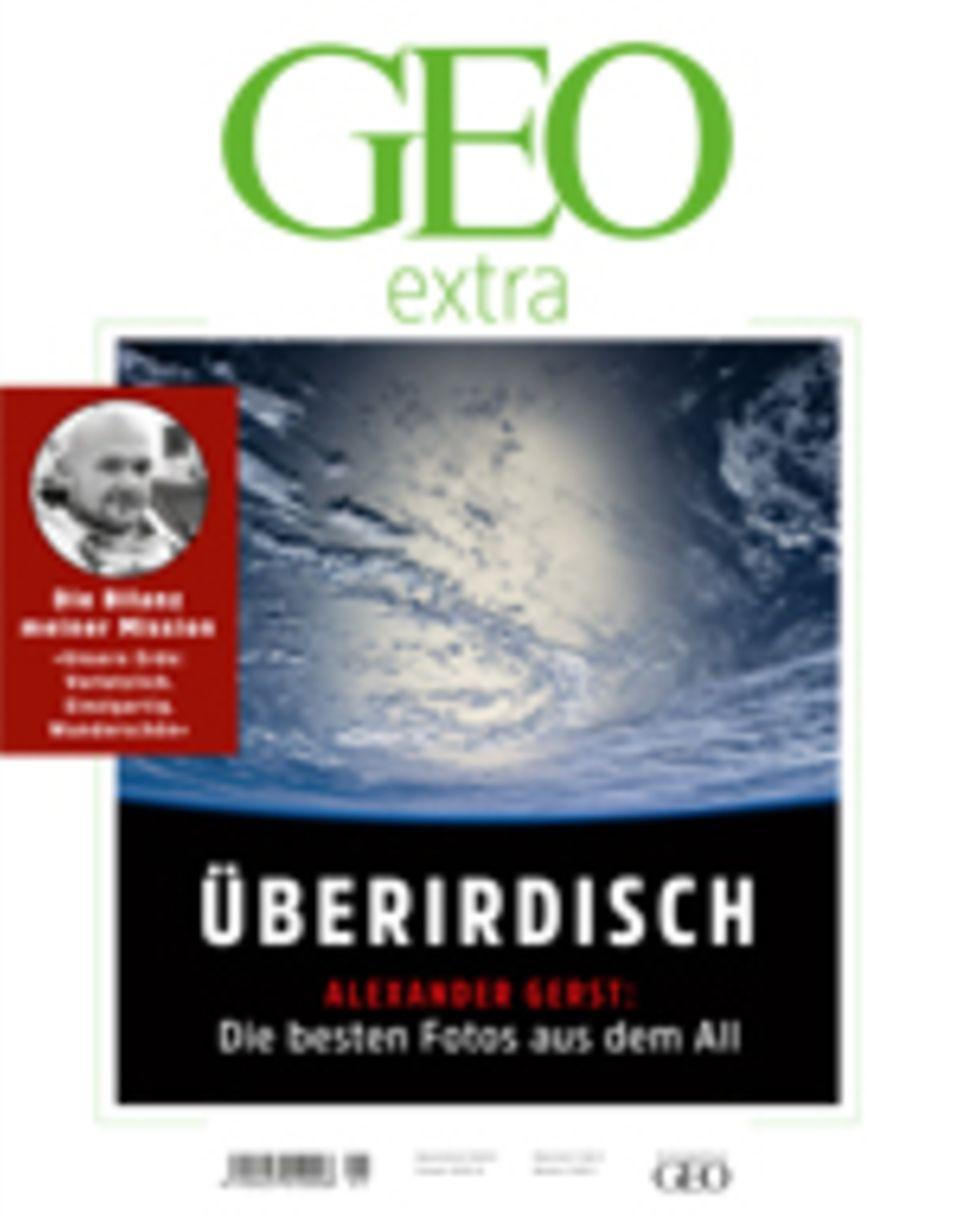 GEOextra: Überirdisch – Wie nicht von dieser Welt