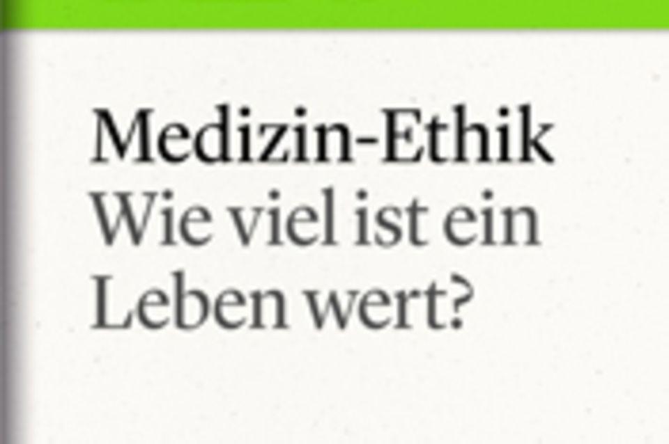"""Wie viel ist ein Leben wert?: GEO eBook """"Medizin-Ethik"""""""