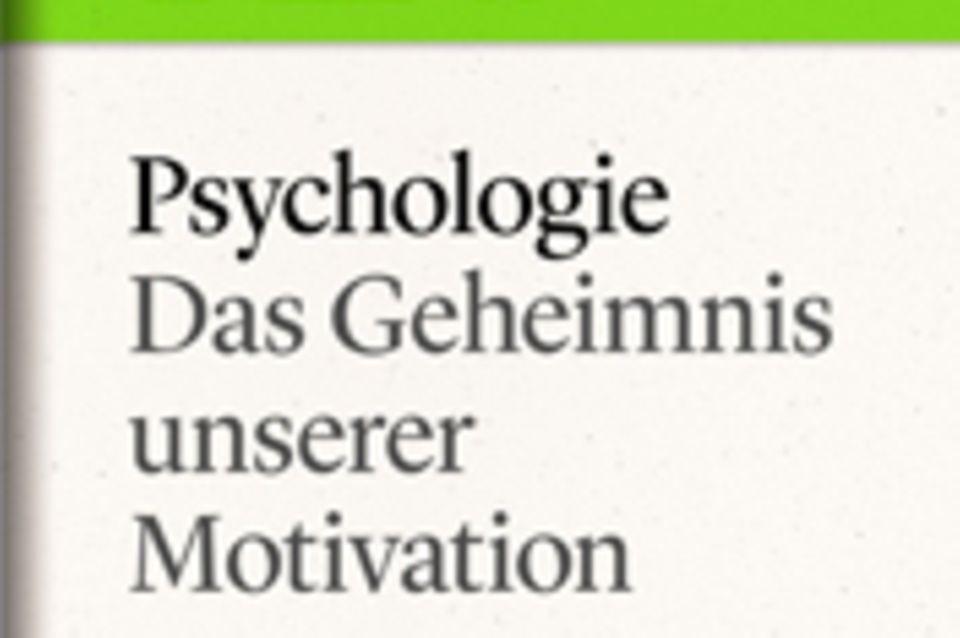 """Das Geheimnis unserer Motivation: GEO eBook """"Psychologie"""""""