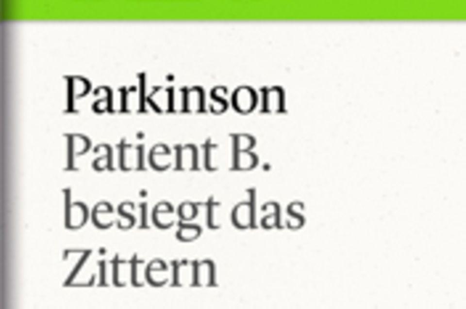 """Patient B. besiegt das Zittern: GEO eBook """"Parkinson"""""""