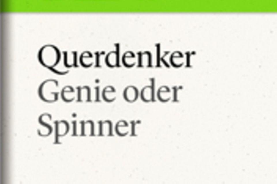 """Genie oder Spinner: GEO eBook """"Querdenker"""""""