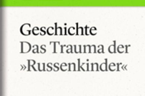 """Das Trauma der """"Russenkinder"""": GEO eBook """"Geschichte"""""""