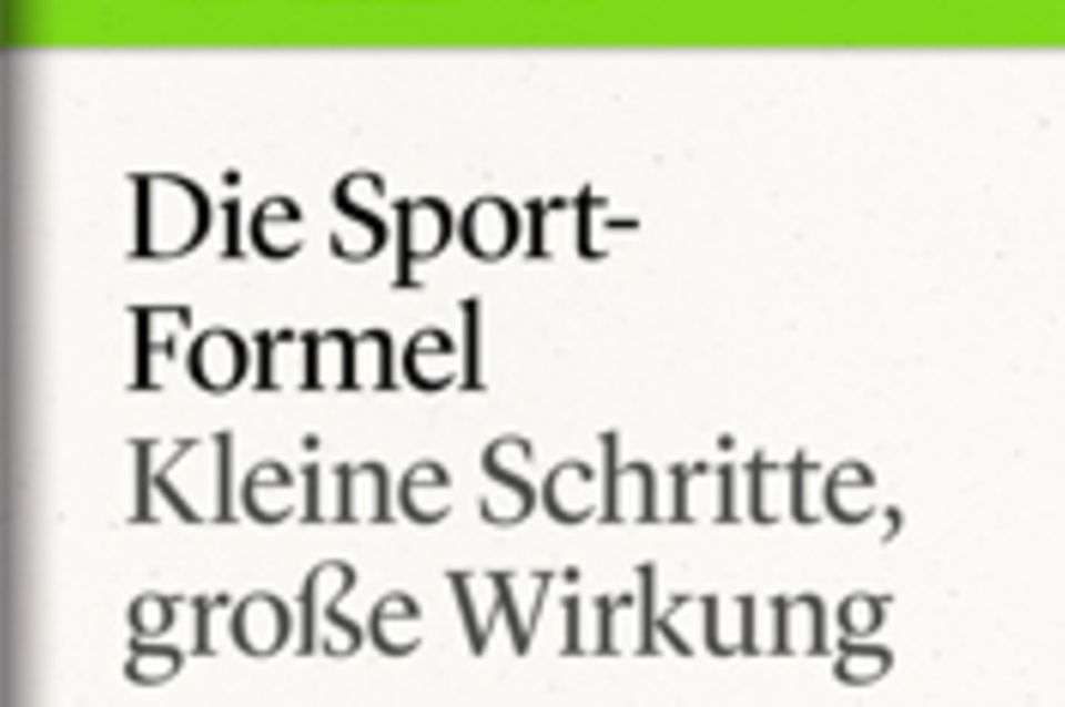 """Kleine Schritte, große Wirkung: GEO eBook Sportformel"""""""