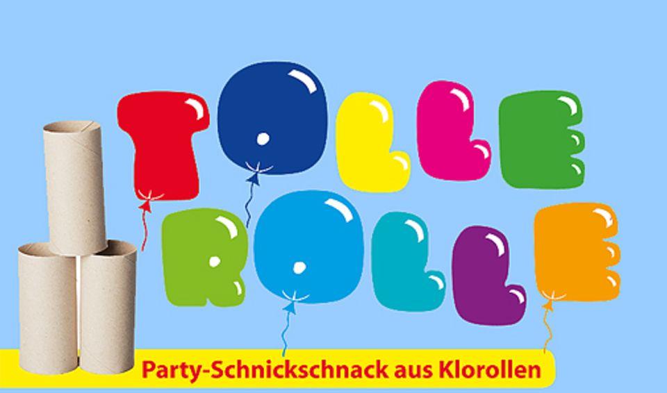 Basteltipp: Party-Spaß aus Klorollen
