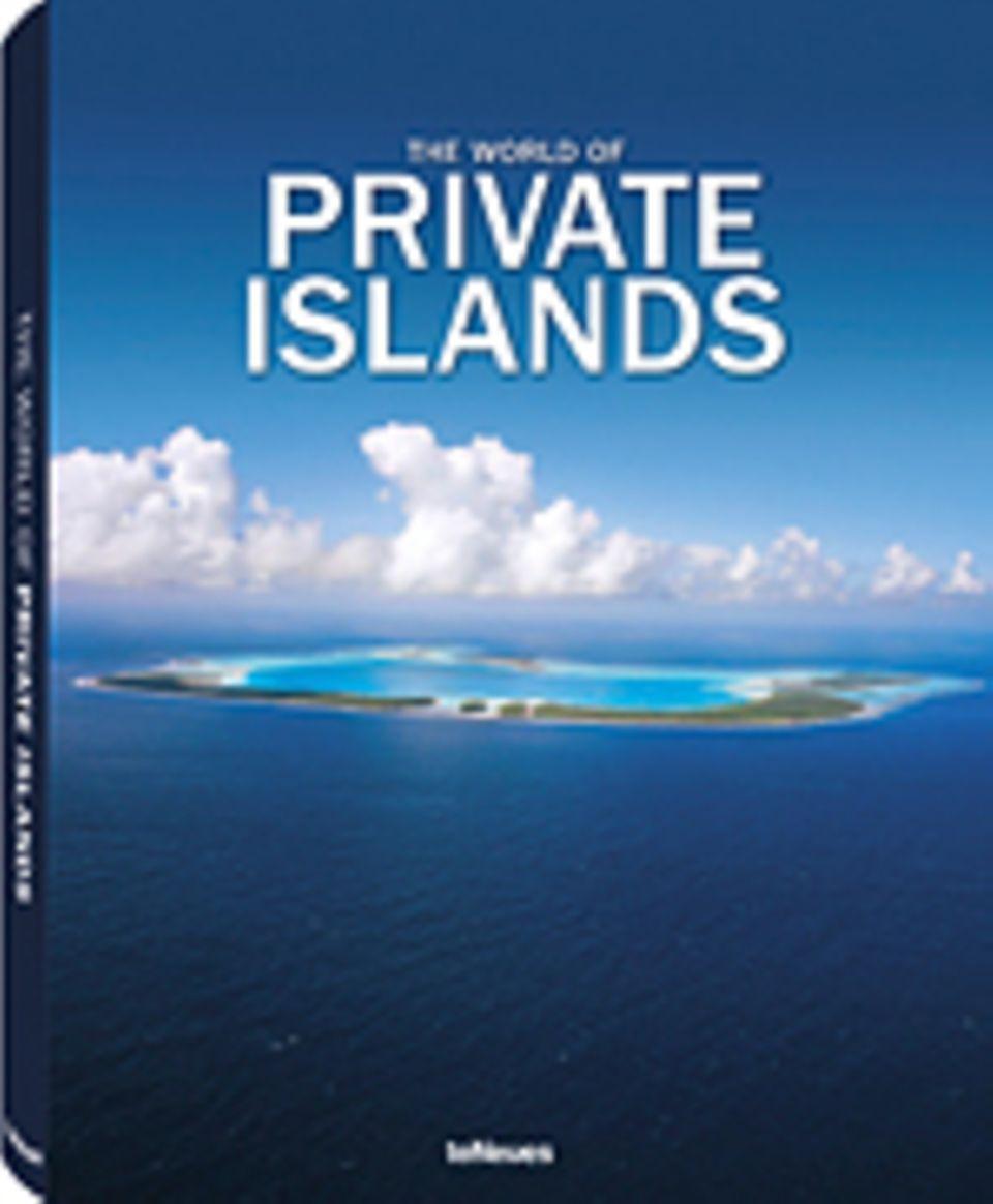Fotogalerie: The World of Private Islands, Farhad Vladi, 2012, 220 Seiten, 250 Farbfotos, 49,90 Euro, erschienen im teNeues Verlag.