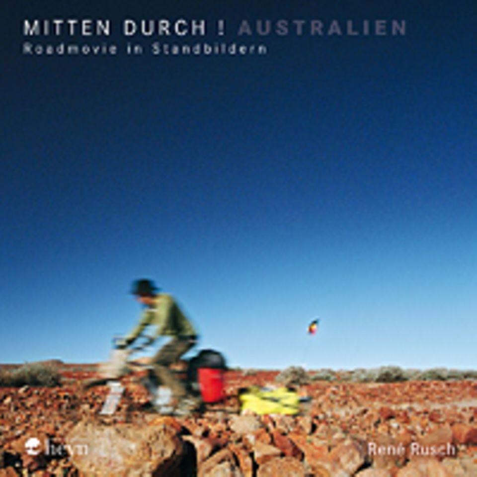 Fotogalerie: Mitten durch!, 176 Seiten, 100 Bilder in Farbe, Texte auf Deutsch, erschienen bei Verlag Johannes Heyn