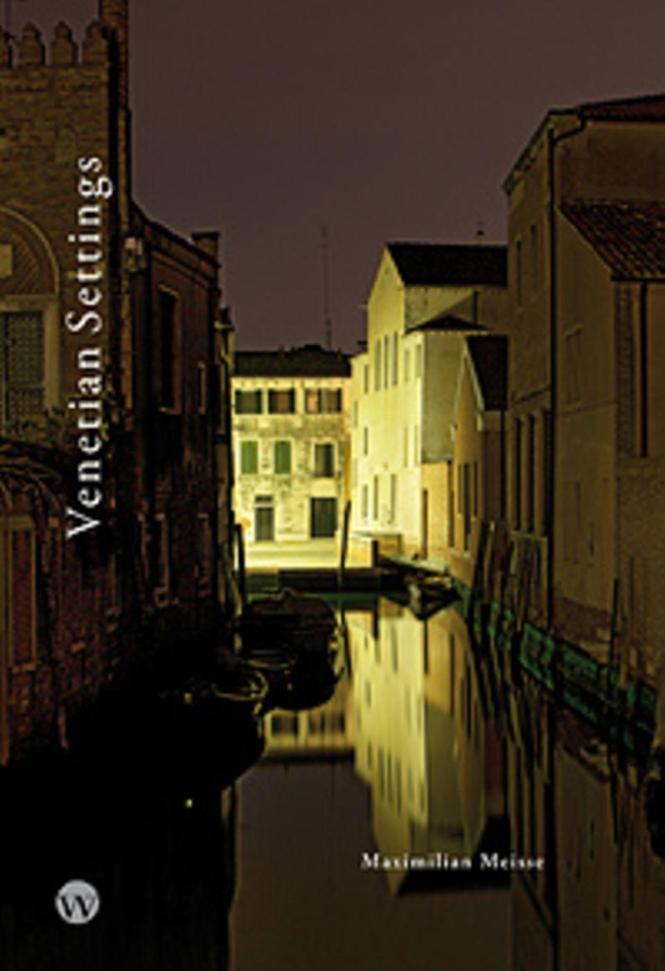 Fotogalerie: Venetian Settings, 96 Seiten, 60 Bilder in Farbe, erschienen bei Wasmuth Verlag