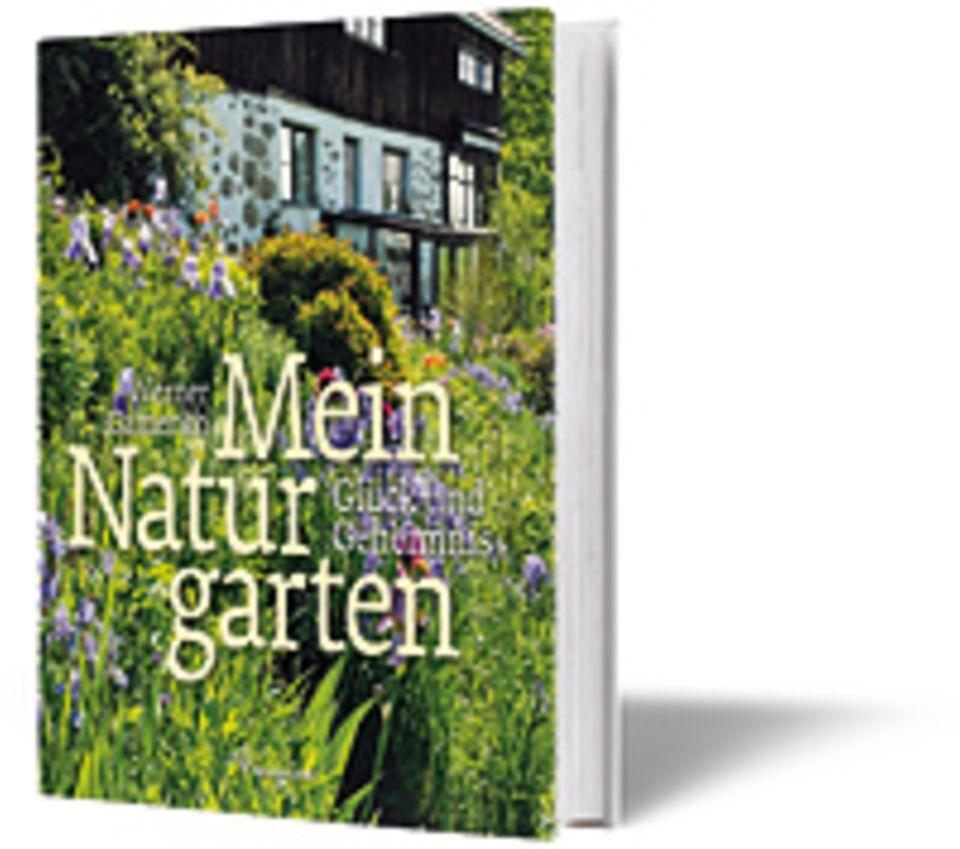 Gartengestaltung: Werner Gamerith Mein Naturgarten Brandstätter Verlag 2013 120 S., 200 Abbildungen 25 Euro