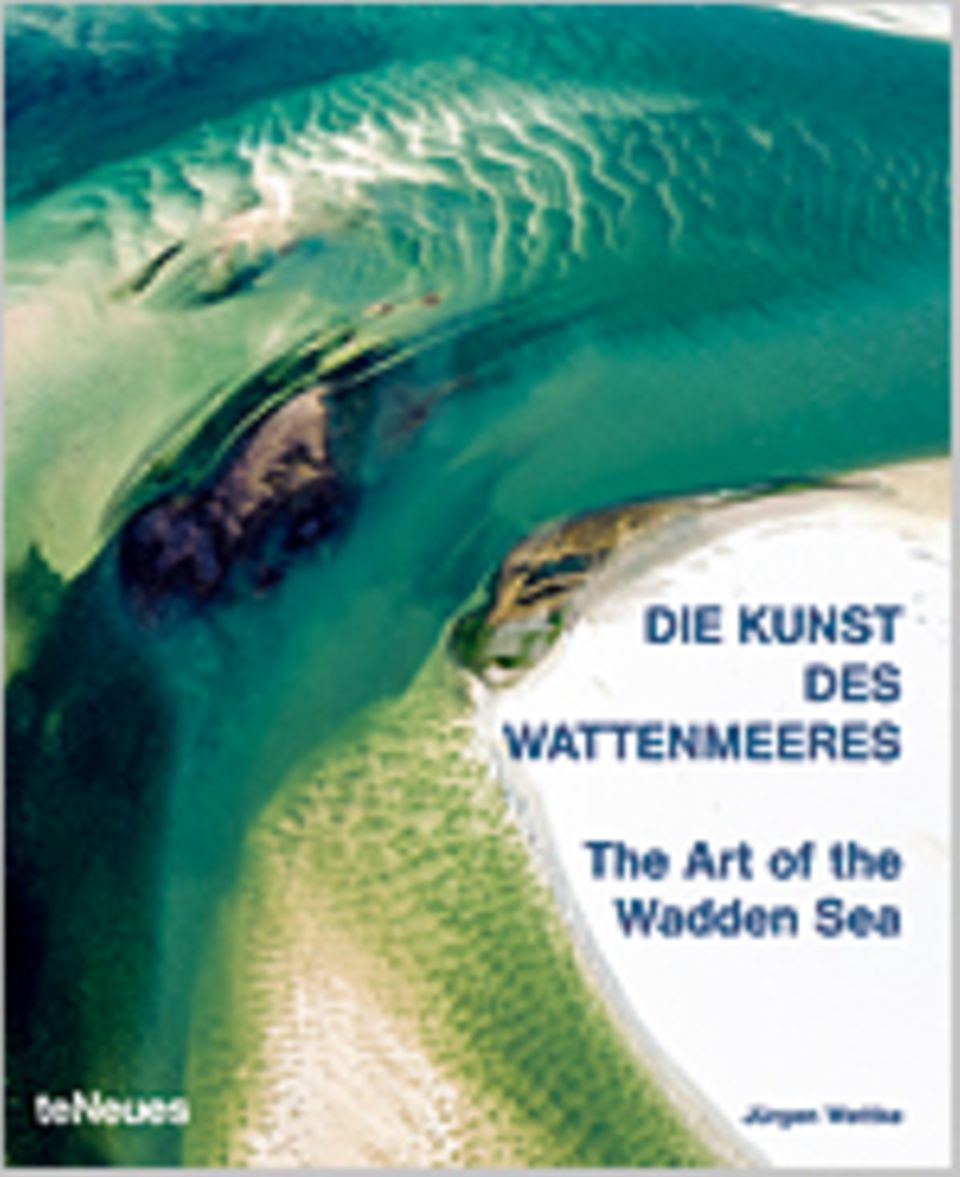 Fotogalerie: Jürgen Wettke Die Kunst des Wattenmeeres teNeues, € 79,90 www.teneues.com