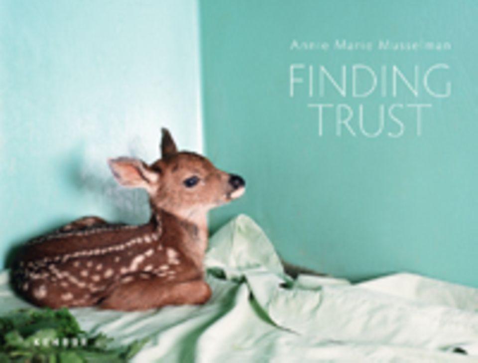 Fotogalerie: Annie Marie Musselman: Finding Trust, Kehrer Verlag, 112 Seiten, 65 Farbabb., Englisch