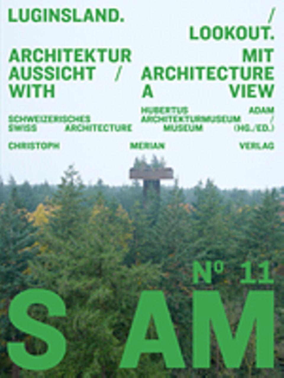 Architektur: Zehn Aussichtsplattformen, die auch architektonisch begeistern
