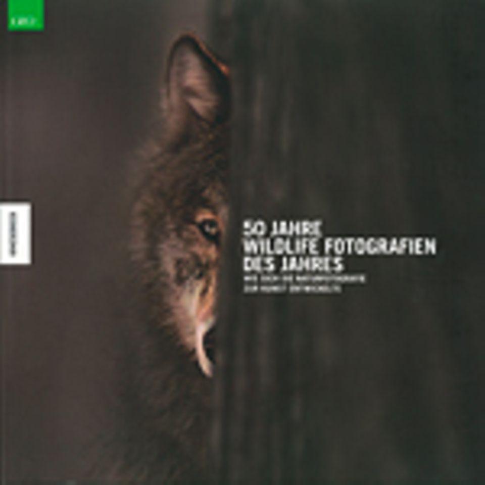 """Fotopreis: """"50 Jahre Wildlife Fotografien des Jahres"""", Knesebeck, in Kooperation mit GEO, 2014, 252 S., 49,95 Euro"""