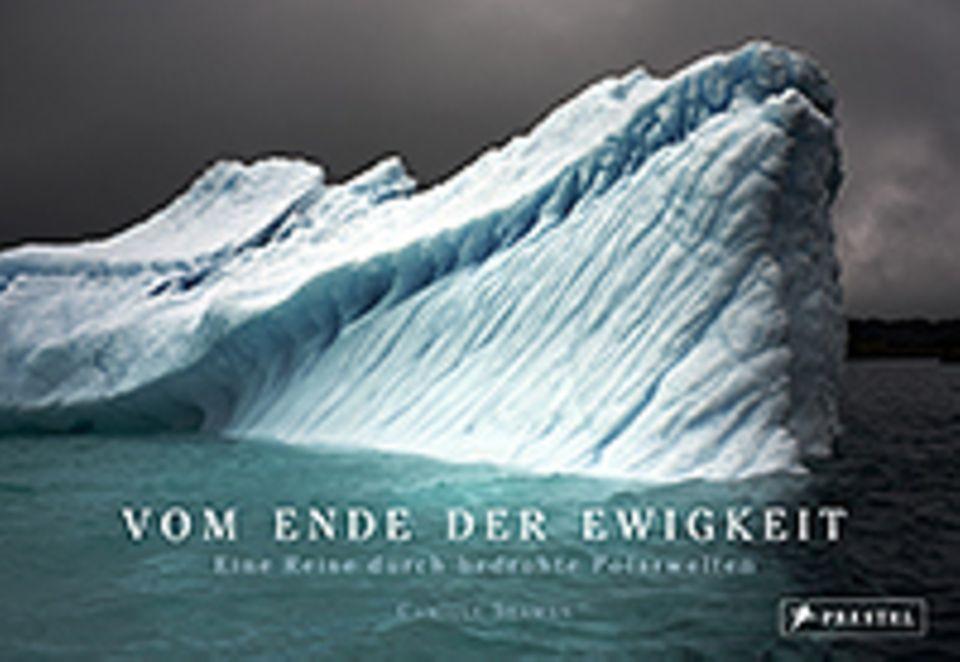 Fotogalerie: Camille Seaman Vom Ende der Ewigkeit Eine Reise durch bedrohe Polarwelten Prestel-Verlag 2015 Geb., 160 S. mit 75 Farbabb., 29,95 Euro