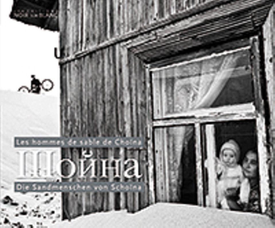 Russland: Die Sandmenschen von Schoina, Dominique de Rivaz & Dmitri Leltschuk, Texte D/F, 224 Seiten, 150 Abbildungen farbig und sw, 29 Euro, 2013, Till Schaap Edition,