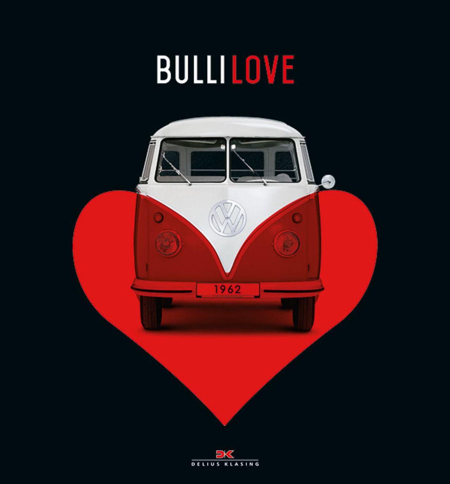 Das Buch für VW-Bus-Liebhaber: Bulli Love