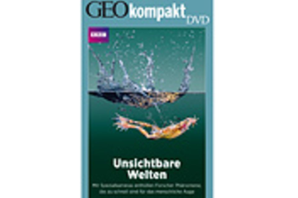 GEOkompakt-DVD: Unsichtbare Welten