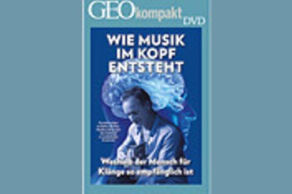 GEOkompakt-DVD: Wie Musik im Kopf entsteht
