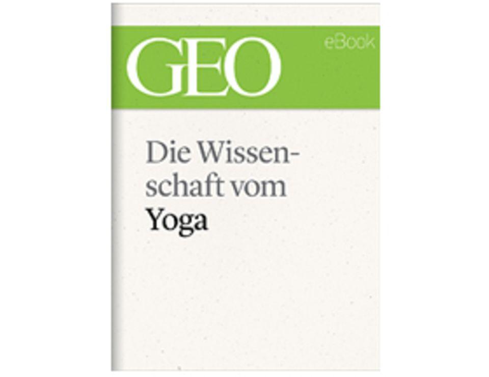 Gesundheit: Die Wissenschaft vom Yoga
