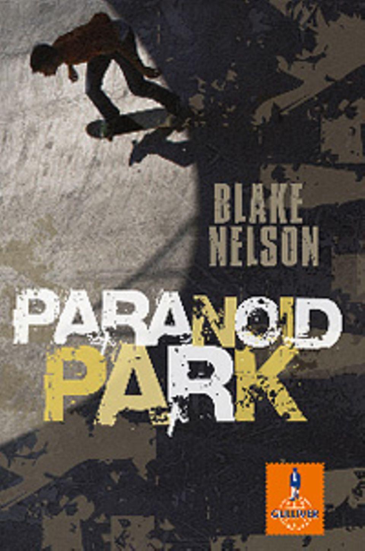 """""""Paranoid Park"""" von Blake Nelson"""