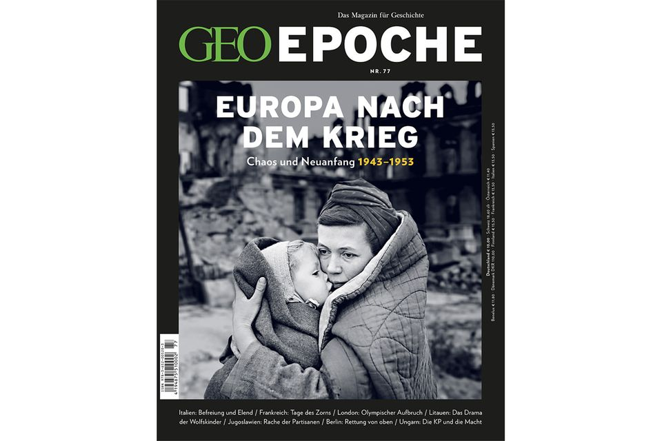GEO EPOCHE Nr. 77 - 02/16: GEO EPOCHE Nr. 77 - 02/16 - GEO EPOCHE Europa nach dem Krieg