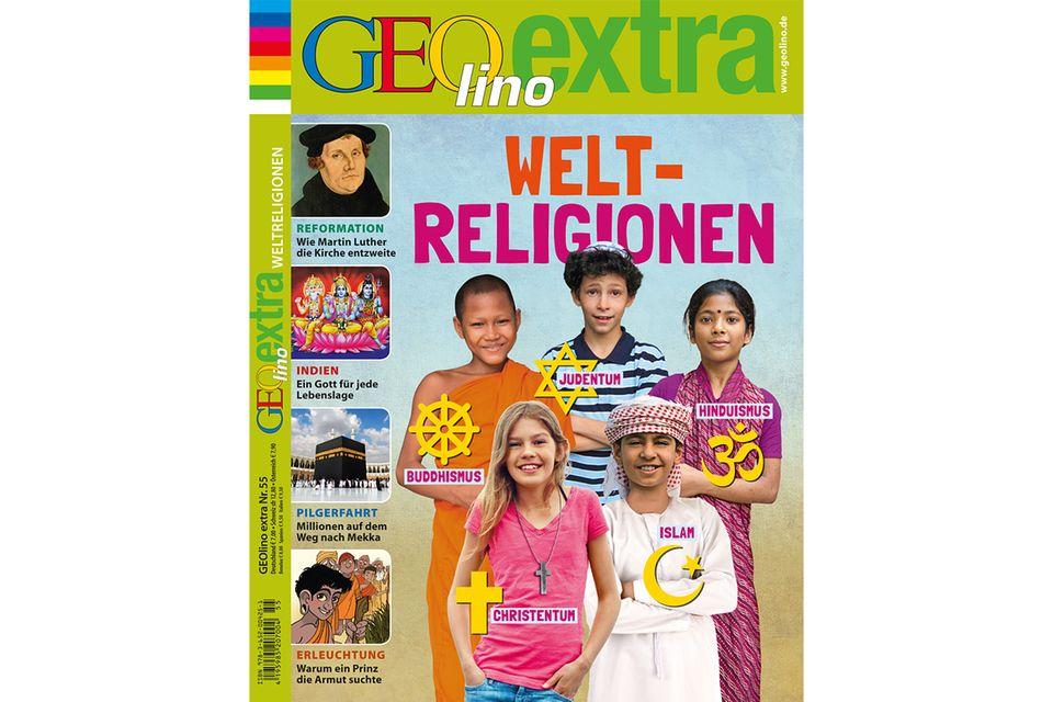 GEOLINO EXTRA Nr. 55: GEOLINO EXTRA Nr. 55 - Weltreligionen