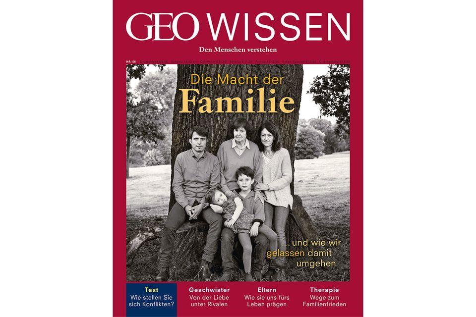 GEO WISSEN Nr. 56: GEO WISSEN Nr. 56 - 11/15 - Die Macht der Familie