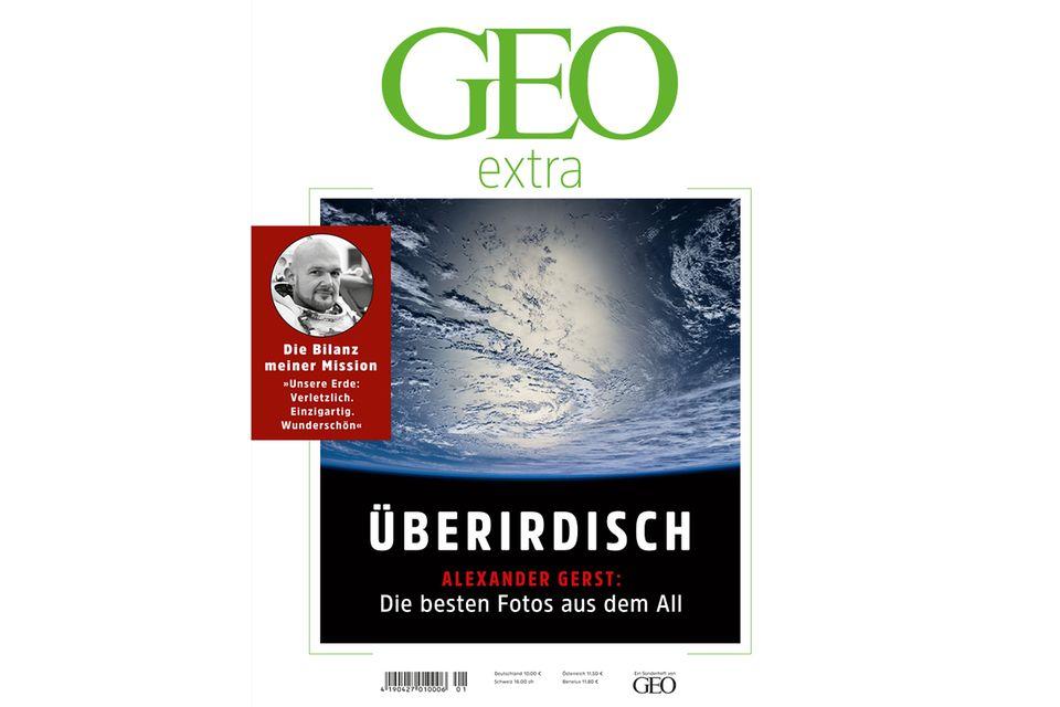 GEO EXTRA Nr. 1: GEO EXTRA Nr. 1 - Überirdisch: Die besten Fotos aus dem All