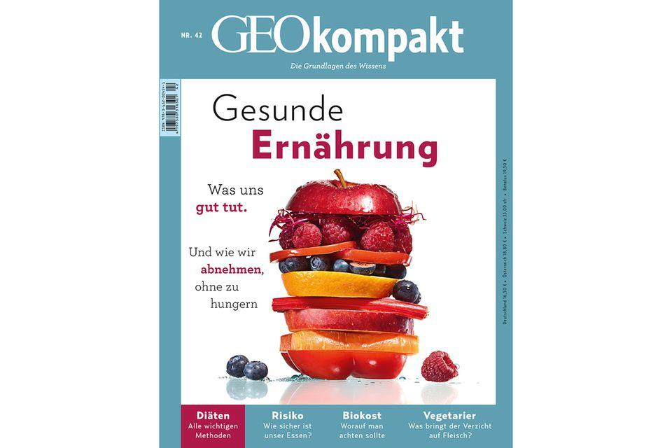 GEO KOMPAKT Nr. 42 - 03/15: GEO KOMPAKT Nr. 42 - 03/15 - Gesunde Ernährung