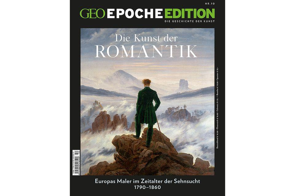 GEO EPOCHE EDITION Nr. 10 - 10/2014: GEO EPOCHE EDITION Nr. 10 - 10/2014 - Die Kunst der Romantik