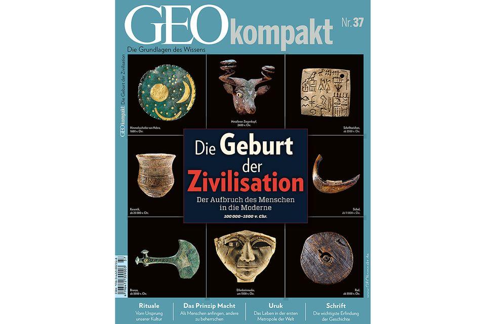 GEO KOMPAKT Nr. 37 - 12/2013: GEO KOMPAKT Nr. 37 - 12/2013 - Die Geburt der Zivilisation