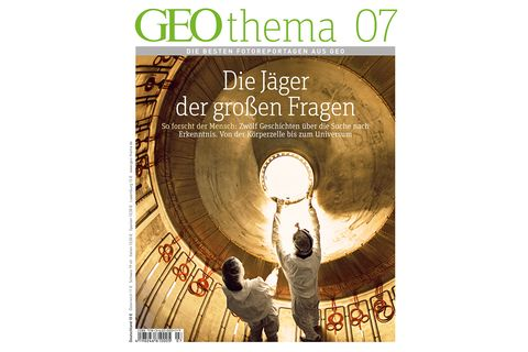 GEO THEMA Nr. 04/13: GEO THEMA Nr. 04/13 - Die Jäger der großen Fragen