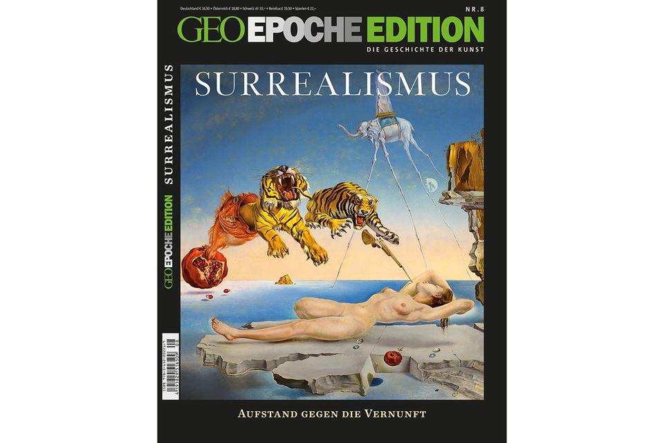 GEO EPOCHE EDITION Nr. 8 - 05/13: GEO EPOCHE EDITION Nr. 8 - 05/13 - Surrealismus: Aufstand gegen die Vernunft
