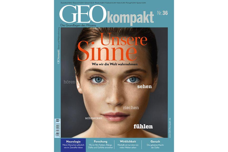 GEO KOMPAKT Nr. 36 - 09/2013: GEO KOMPAKT Nr. 36 - 09/2013 - Unsere Sinne